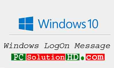 Add a Message on Windows Logon Screen in Windows 10 PC solution HD