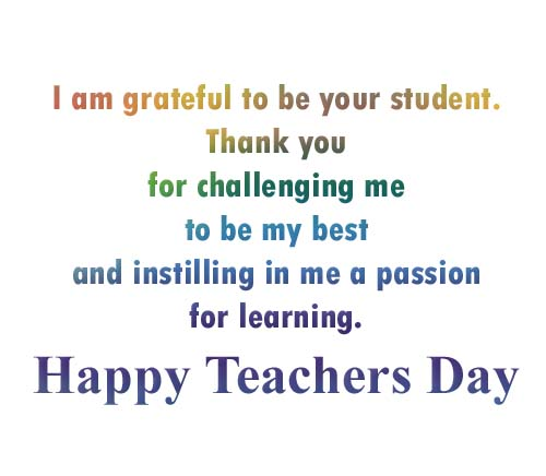 I'm greatful to be your student. Teachers Day Quote, Photo, Image.jpg
