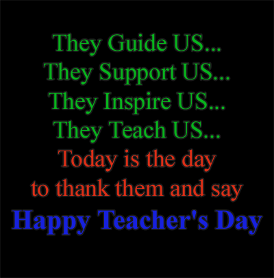 Today is the day to say Happy Teacher's Day
