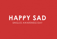 Happy Sad Singles Awareness Day
